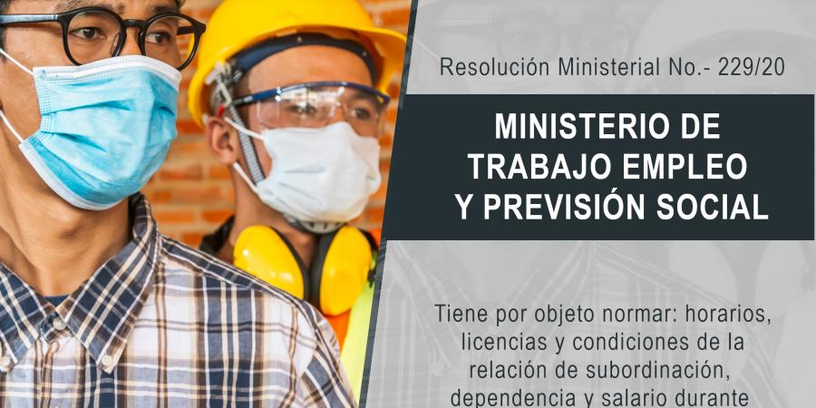Resolución Ministerial No.- 229/20 del Ministerio de Trabajo, Empleo y Previsión Social